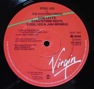 Don Letts Stratetime Keith Steel Leg Jah Wobble Steel Leg V The Electric Dread